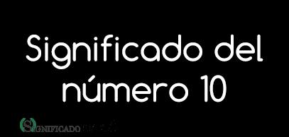 significado del numero 10